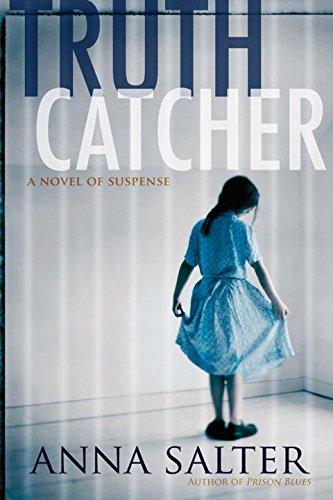 9781933648255: Truth Catcher: A Novel of Suspense
