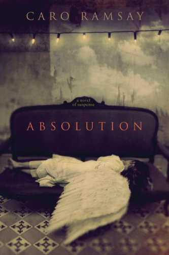 9781933648415: Absolution: A Novel of Suspense