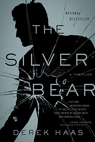 The Silver Bear: A Novel: Haas, Derek