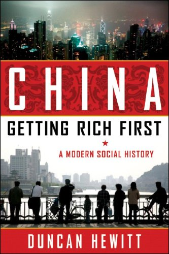 9781933648477: China: Getting Rich First: A Modern Social History