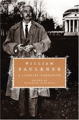 9781933648583: William Faulkner: A Literary Companion