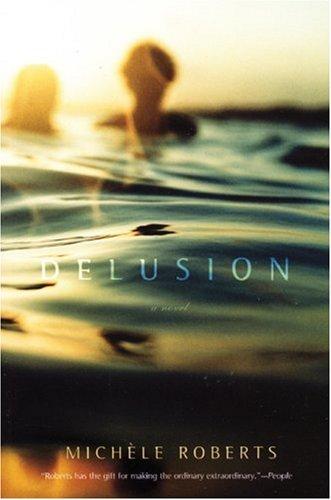 9781933648668: Delusion: a novel