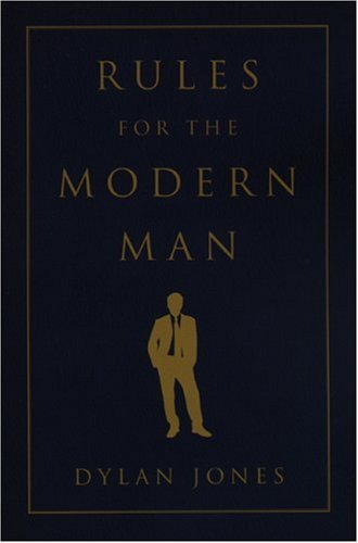 Rules for the Modern Man (1933648694) by Jones, Dylan