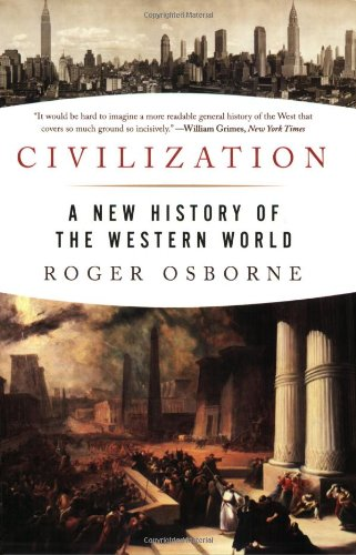 Civilization: A New History of