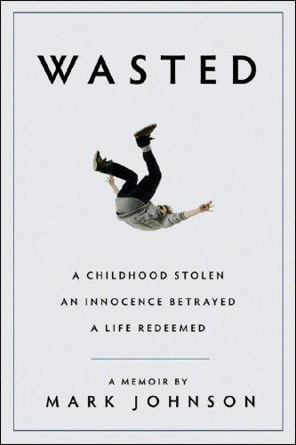 9781933648828: Wasted: A Memoir