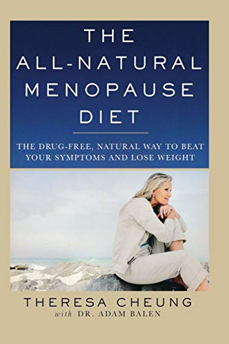 The All-Natural Menopause Diet: The Drug-Free Natural: Adam Balen, Theresa