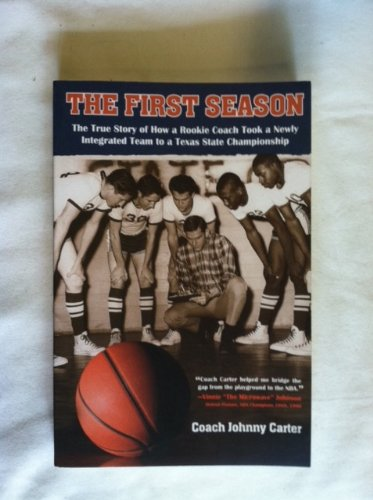 9781933651866: The First Season
