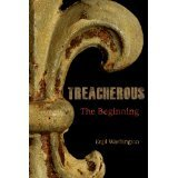 9781933651972: Treacherous The Beginning - Signed by the Author