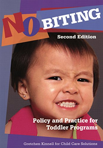 9781933653563: No Biting: Policy and Practice for Toddler Programs