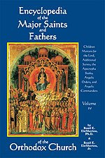 9781933654256: Encyclopedia of the Major Saints and Fathers of the Orthodox Church - Volume 4