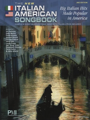 9781933657707: The New Italian American Songbook: Big Italian Hits Made Popular in America