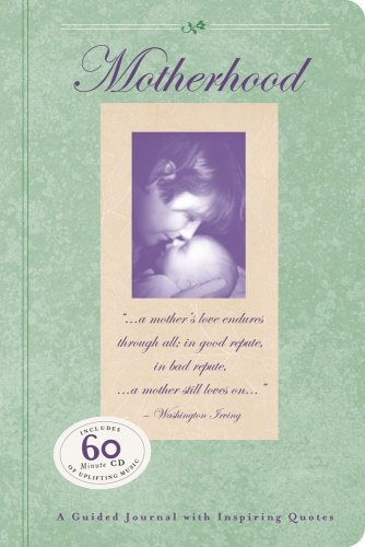 9781933662060: Motherhood: A Guided Journal with Inspiring Quotes