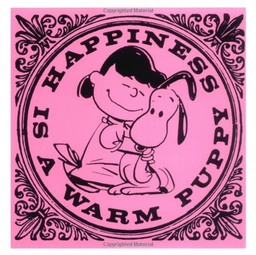9781933662077: Happiness is a Warm Puppy (Peanuts)