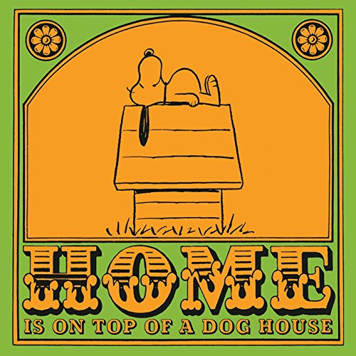 9781933662084: Home is On Top of a Dog House (Peanuts)
