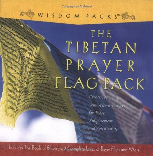 The Tibetan Prayer Flag Pack: Wind-Blown Prayers: Jacqueline Sach