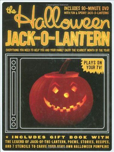 9781933662787: The Halloween Jack-O-Lantern: Everything You Need to Help You and Your Family Enjoy the Scariest Month of the Year!