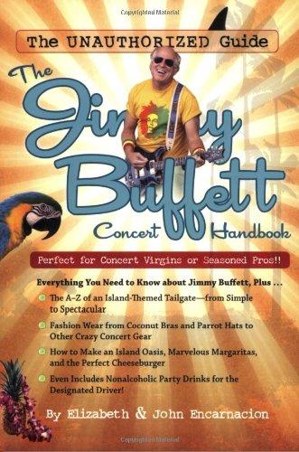 9781933662961: The Jimmy Buffett Concert Handbook: The Unauthorised Guide