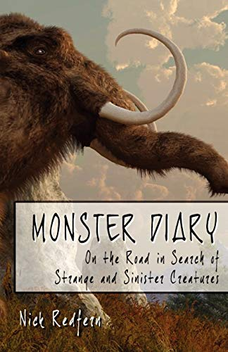 9781933665962: Monster Diary: On the Road in Search of Strange and Sinister Creatures