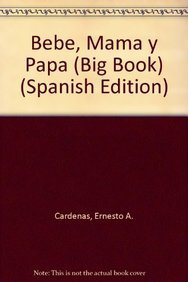 9781933668420: Bebe, Mama y Papa (Big Book) (Spanish Edition)