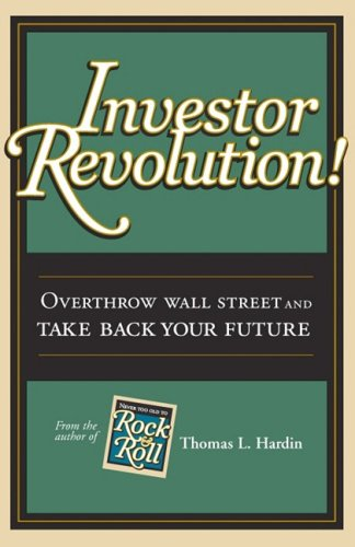 9781933669069: Investor Revolution: Overthrow Wall Street and Take Back Your Future
