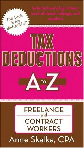 9781933672168: Tax Deductions A to Z for Freelance and Contract Workers (Tax Deductions A to Z series)