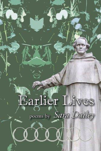 Earlier Lives: Dailey, Sara