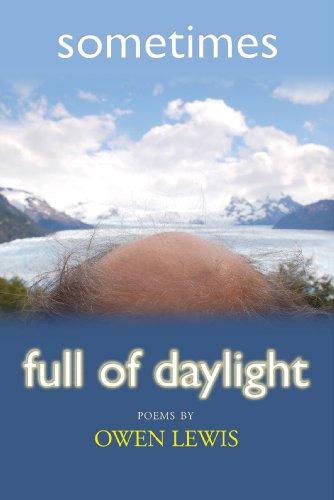 9781933675954: Sometimes Full of Daylight