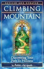 9781933684468: Climbing the Mountain; Discovering Your Path to Holiness