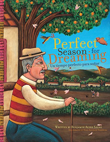 9781933693019: A Perfect Season for Dreaming / Un tiempo perfecto para soñar (English and Spanish Edition)