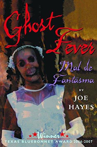 Ghost Fever/Mal de Fantasma (English and Spanish: Hayes, Joe