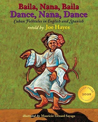 9781933693170: Dance, Nana, Dance / Baila, Nana, Baila: Cuban Folktales in English and Spanish