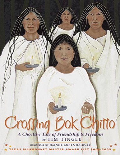 9781933693200: Crossing Bok Chitto: A Choctaw Tale of Friendship & Freedom