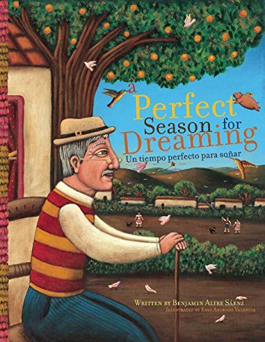 9781933693620: A Perfect Season for Dreaming / Un tiempo perfecto para soñar