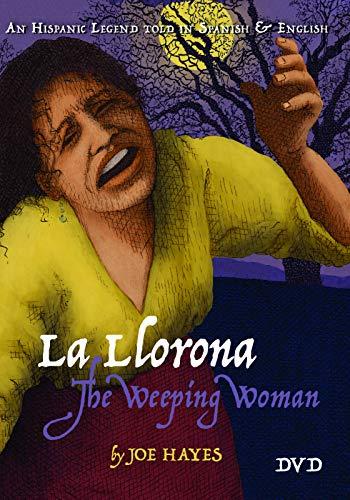 9781933693637: La Llorona, The Weeping Woman