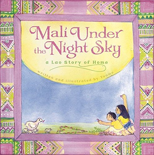 Mali Under the Night Sky: A Lao Story of Home: Youme