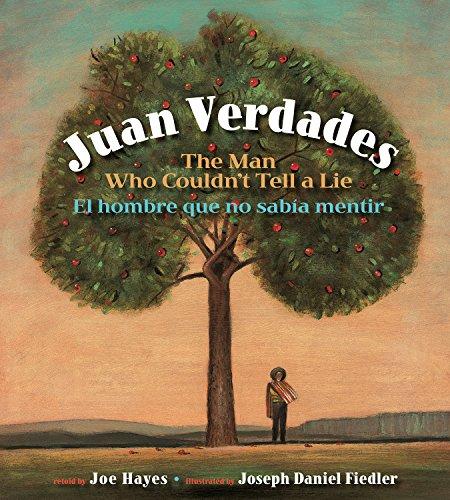 9781933693705: Juan Verdades: The Man Who Couldn't Tell a Lie / El hombre que no sabía mentir