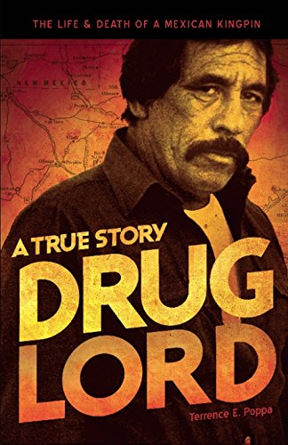 9781933693859: Drug Lord: A True Story: The Life and Death of a Mexican Kingpin