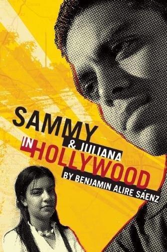 Sammy and Juliana in Hollywood: Saenz, Benjamin Alire