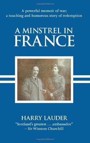 A Minstrel In France: Lauder, Harry