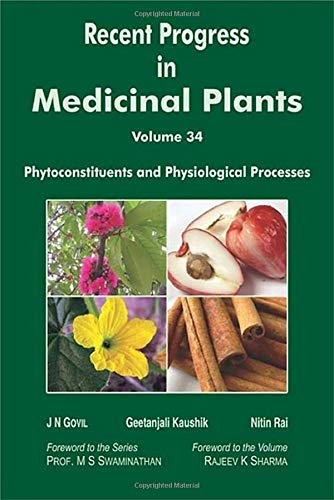 Recent Progress in Medicinal Plants : Vol.: J.N. Govil, Geetanjali
