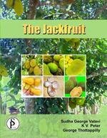 The Jackfruit: Edited by Sudha George Valavi, K.V. Peter and George Thottappilly