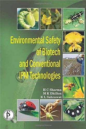 9781933699684: ENVIRONMENTAL SAFETY OF BIOTECH AND CONVENTIONAL IPM TECHNOLOGIES