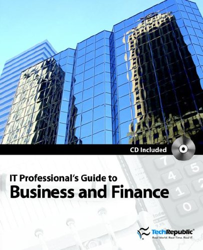It Professional s Guide to Business and Finance (Paperback): Techrepublic