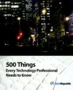 9781933711218: 500 Things Every Technology Professional Needs to Know