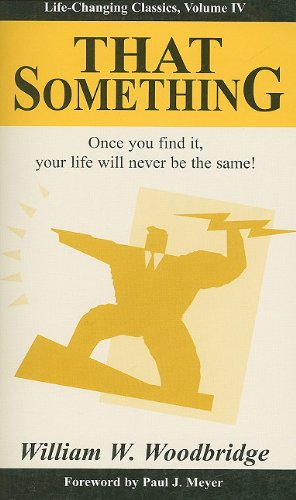 9781933715018: That Something: Life-Changing Classics, Volume IV (Life-Changing Classics (Paperback))