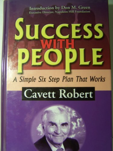 9781933715124: Success with People: A Simple Six Step Plan That Works