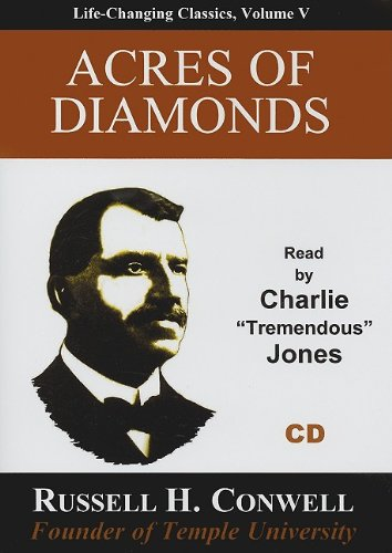 Acres of Diamonds (Life-Changing Classics (Audio)): Conwell, Russell Herman