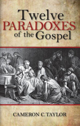 9781933715988: Twelve Paradoxes of the Gospel
