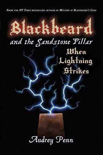 9781933718316: Blackbeard and the Sandstone Pillar: When Lightning Strikes
