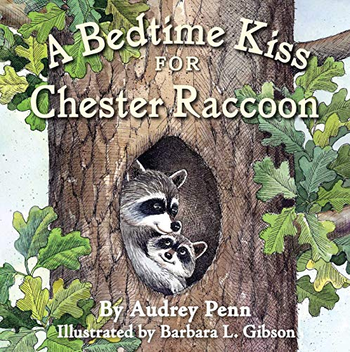 9781933718521: A Bedtime Kiss for Chester Raccoon (Kissing Hand Books)